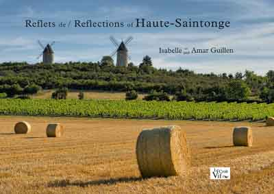 Book Reflections of Haute-Saintonge. Photographs and Texts by Isabelle and Amar Guillen.